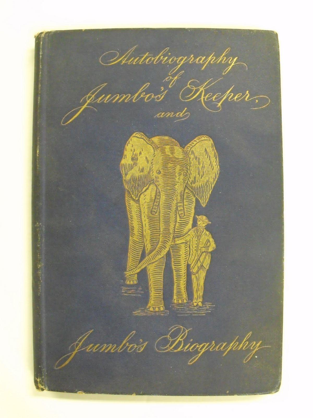 Autobiography of Jumbo's Keeper